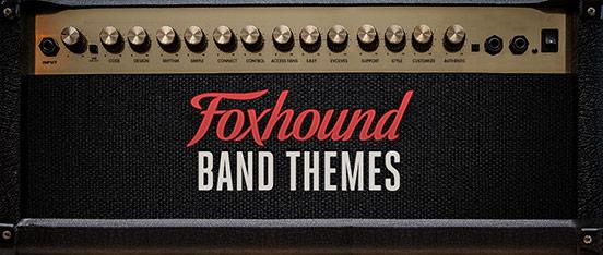 Foxhound Band Themes